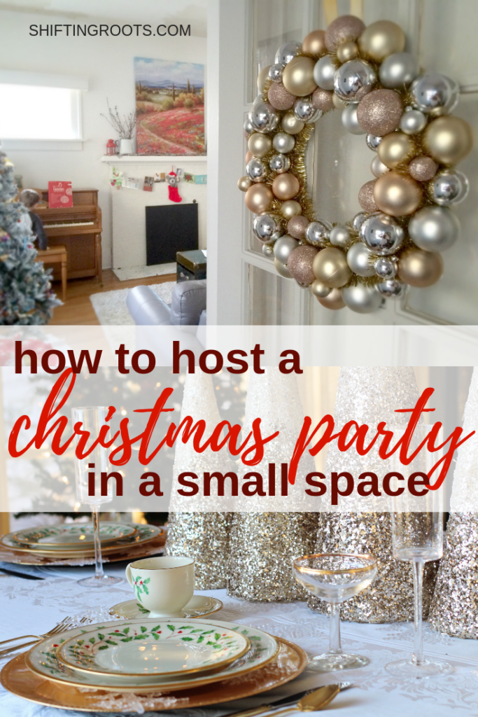 Can you really host a Christmas Party in a small space and not lose your mind?  Yes!  If you live in a small house, apartment, or townhouse, you can have a dinner party or entertain and keep your sanity.  #entertaining #smallspace #christmas #christmasparty
