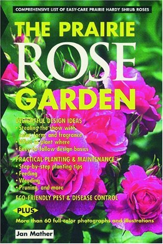 The Prairie Rose Garden