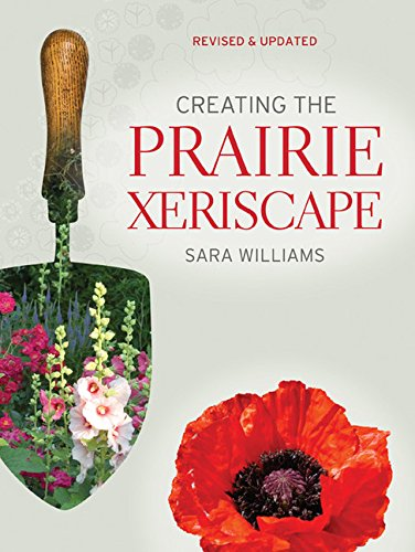 Creating the Prairie Xeriscape