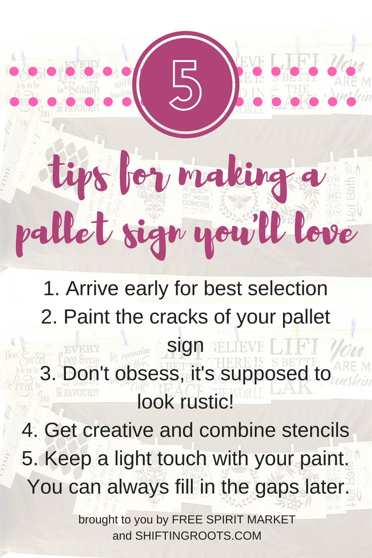 Learn all the little tips and tricks to ensure you'll walk away from Free Spirit Market's pallet sign workshop with a sign you'll love.