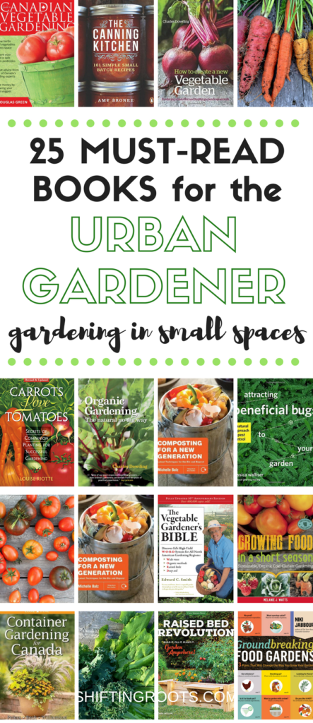 Growing vegetables in a small space is no easy feat. . . or is it? Here are 25 books covering all aspects of urban gardening that you need to read. General vegetable gardening knowledge, organic and chemical free gardening, vertical gardening, square foot gardening, canning, composting and so much more! #urbangardening #gardeningbooks #gardening #smallspacegarden #apartmentgarden #smallspaces