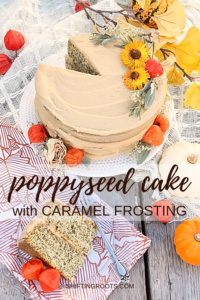 Say hello to my Mom's favourite birthday cake: poppyseed cake with caramel icing. This version is easy to make and would make a lovely fall wedding cake with those gorgeous flowers!! Check out the recipe. #poppyseedcake #caramelfrosting