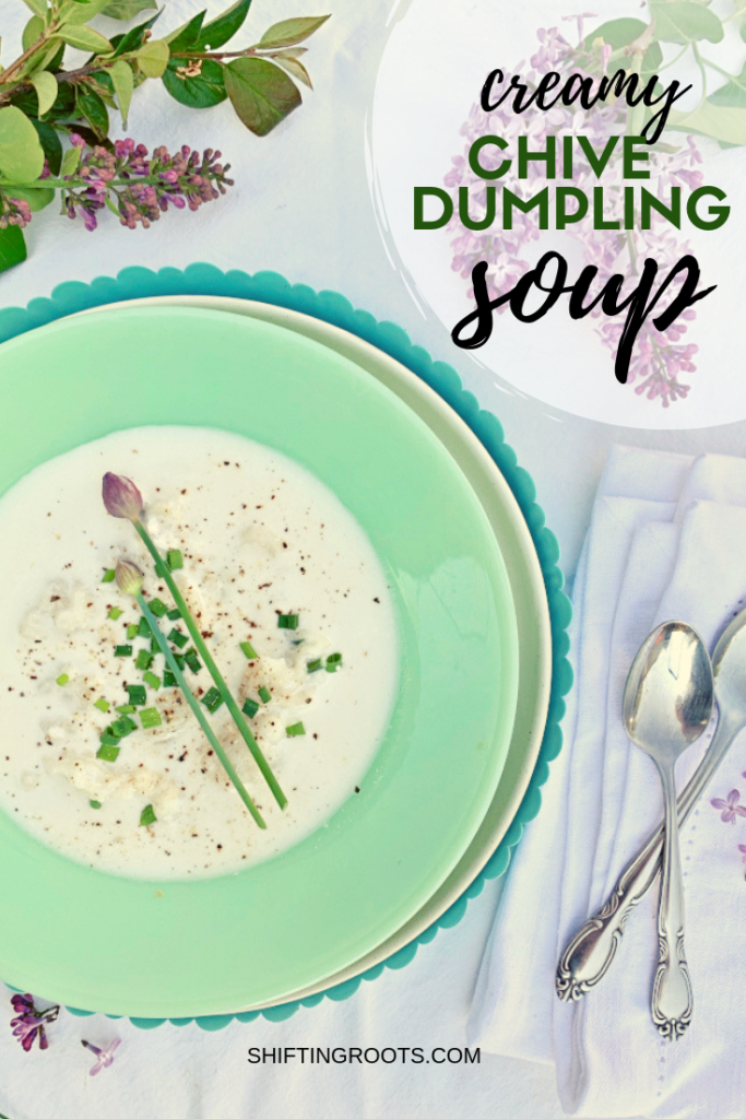 Get a taste of spring with this creamy chive dumpling soup recipe.  It's simple and easy to make using fresh herbs out of your garden. #soup #chives #herb #recipe