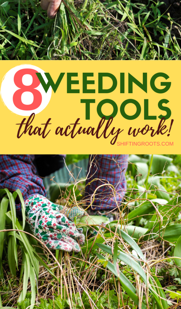 Weeding your garden doesn't have to be an impossible task.  These 8 gardening tools make the chore easy--whether you have a big backyard or a small flower or vegetable garden. #weeding #gardeningtips #tools