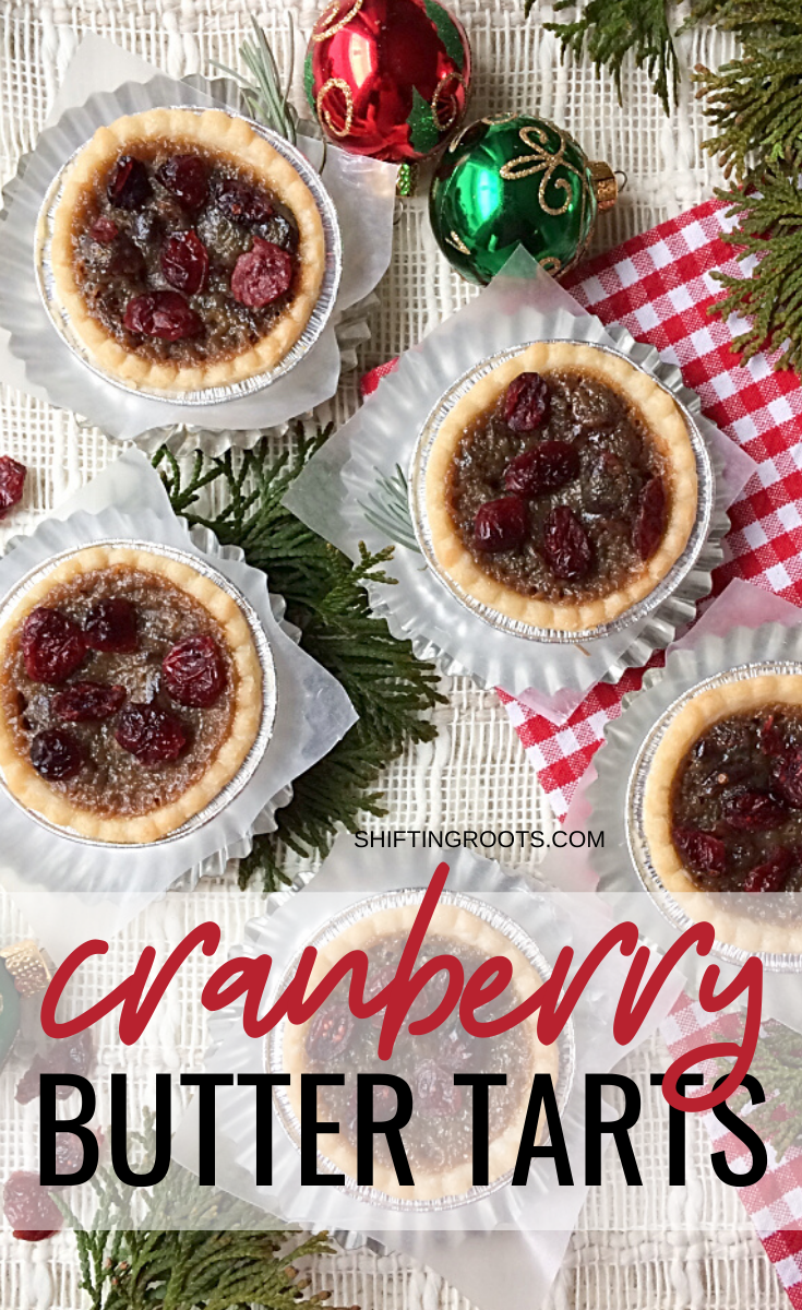 A Christmas baking tray isn't complete without these cranberry butter tarts--especially if you're Canadian!!  This easy, homemade recipe will some become a holiday favourite! #buttertarts #recipe #Canadian