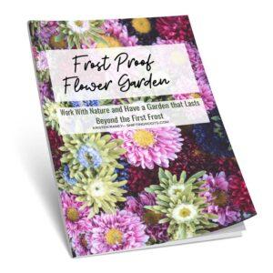 Frost Proof Flower Garden