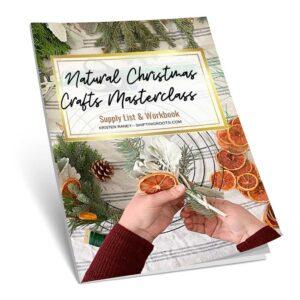 Natural Christmas Crafts Masterclass